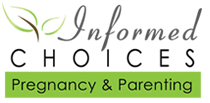 Informed Choices Pregnancy and Parenting& Parenting& Parenting